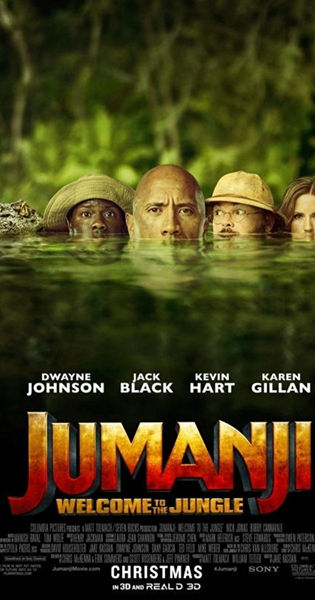 Directed by Jake Kasdan.  With Dwayne Johnson, Karen Gillan, Kevin Hart, Jack Black. Four teenagers discover an old video game console and are literally drawn into the game's jungle setting becoming the adult avatars they choose.
