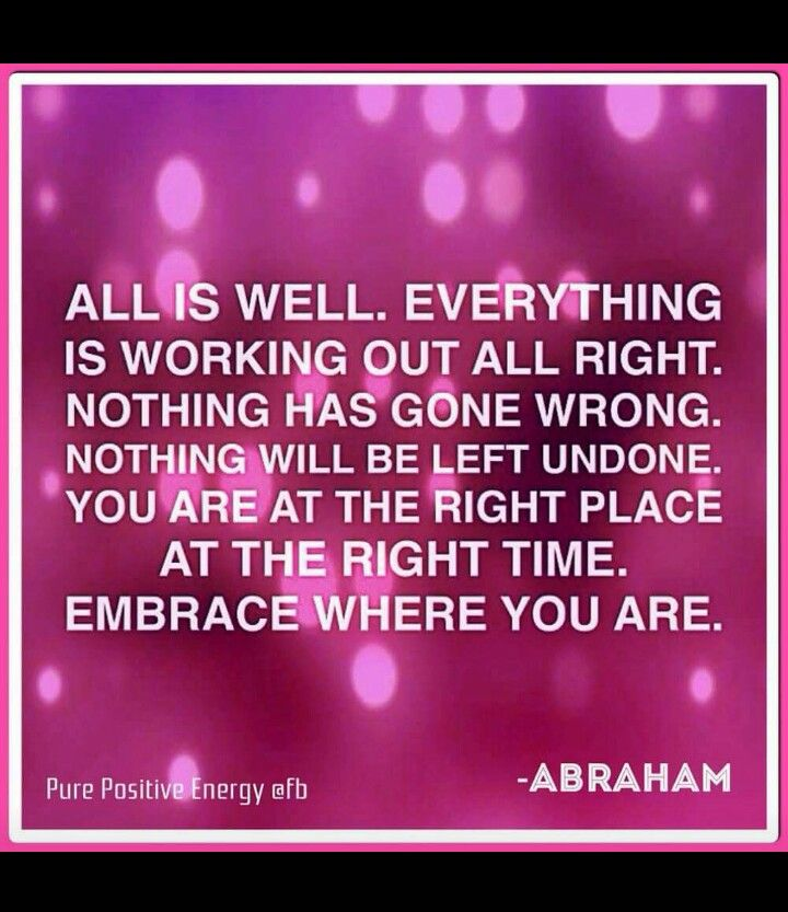 faf60582bf13449504850af66e88b423--abraham-hicks-quotes-all-is-well.jpg