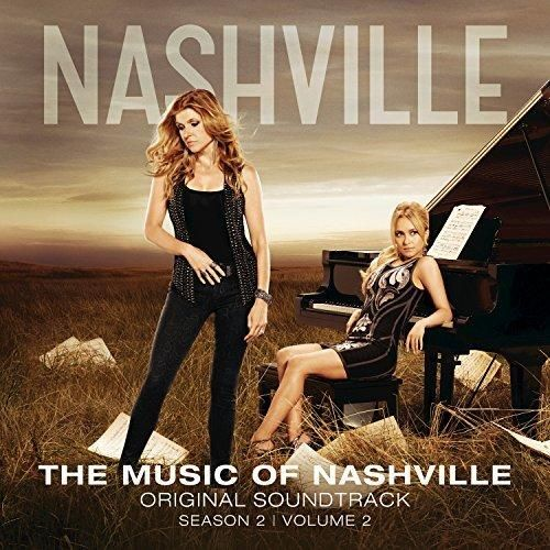 Nashville Cast - The Music Of Nashville Original Soundtrack Season 2 Volume 2