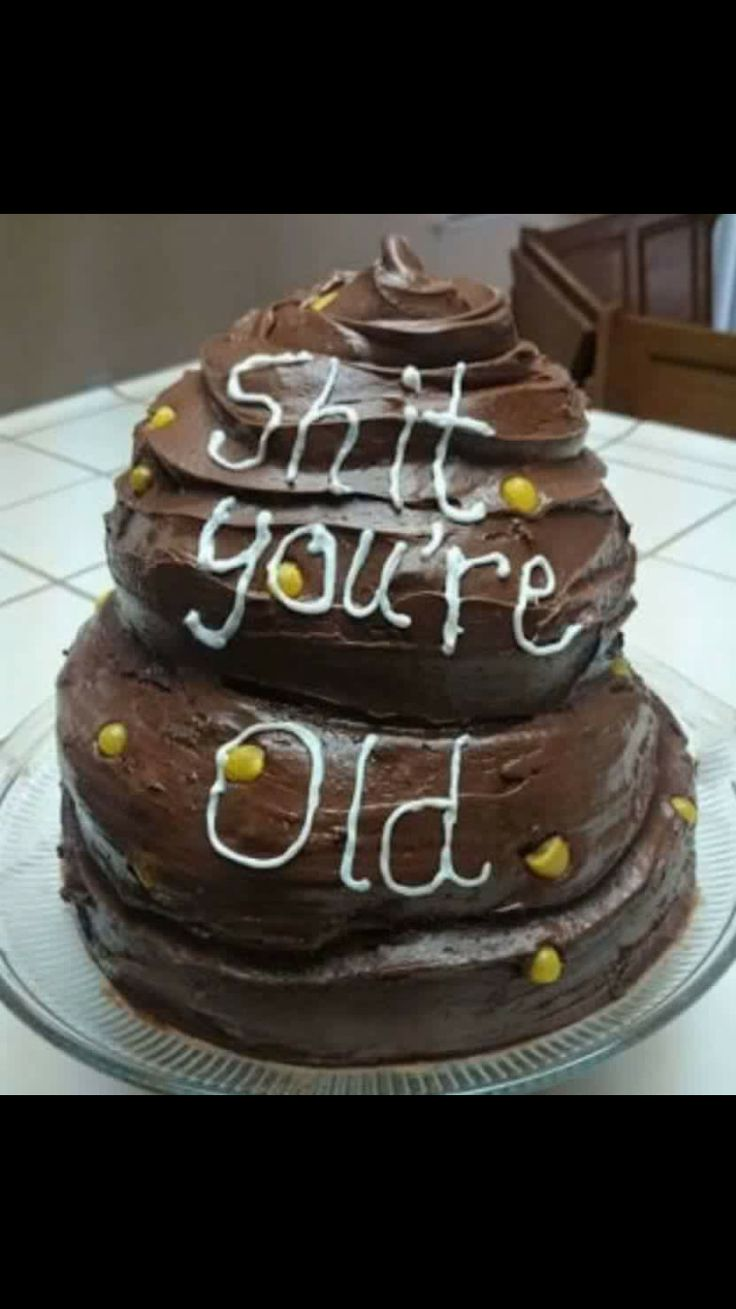 Shit! You're old! happy birthday