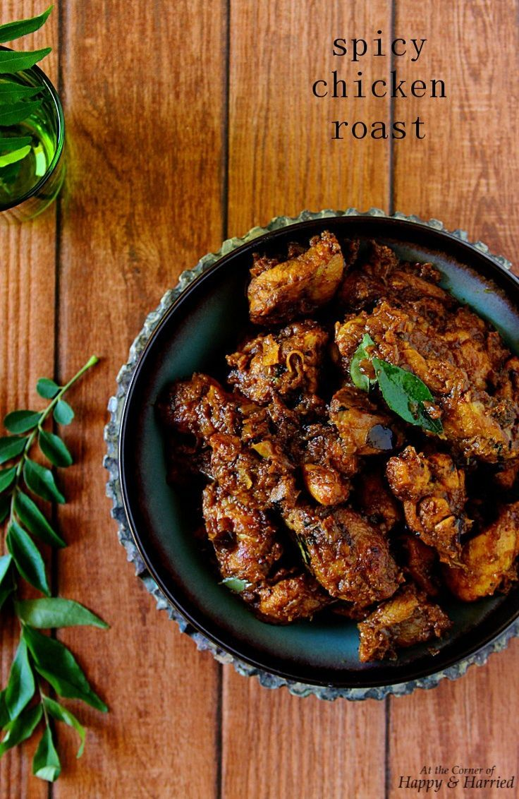 Mom S Spicy Chicken Roast Recipe Indian Food Recipes Curry Chicken Recipes Spicy Chicken