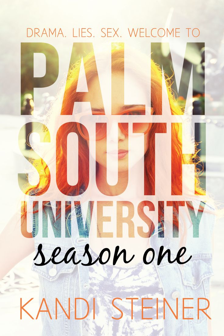 New Release: Palm South University Season 1, Episode 3 by Kandi Steiner.