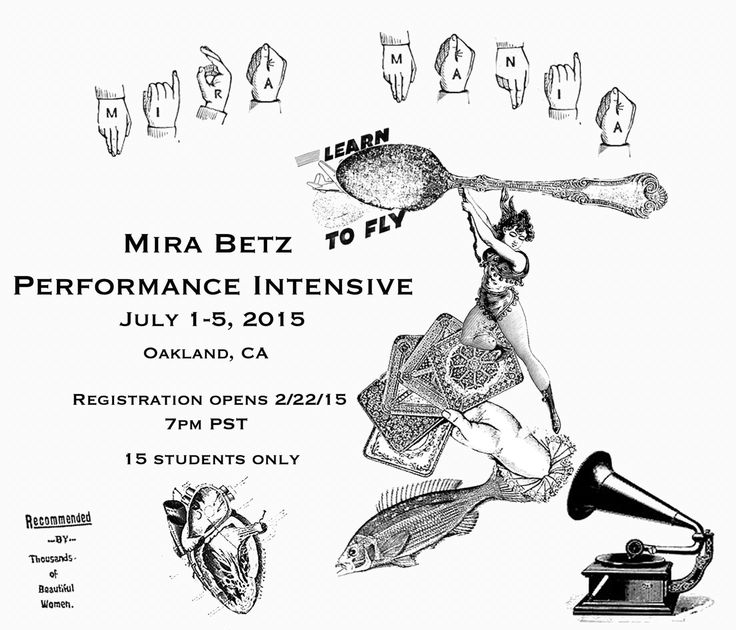 Mira Betz Performance Intensive.   I am there. -- UPDATE: I am signed up for this! It begins soon <3
