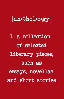 Anthology. Syllabification: an·thol·o·gy. Pronunciation: anˈTHäləjē. noun: anthology; plural noun: anthologies. Definition: a published collection of poems...