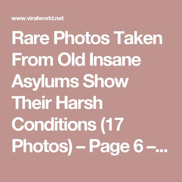 Rare Photos Taken From Old Insane Asylums Show Their Harsh