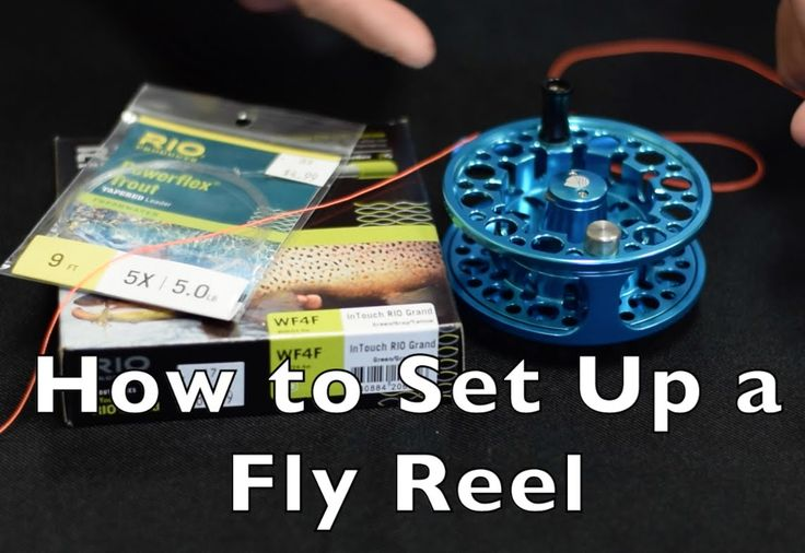 If we ever need to respool our reels: How to Set Up a Fly Fishing Reel (Full) - Fly Fishing and Dreams