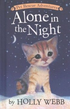 Alone in the night/ by Holly Webb ; illustrated by Sophy Williams