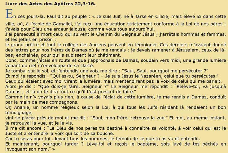 25 janvier -     Fête de la conversion de saint Paul, apôtre  Livre des Actes des Apôtres 22,3-16.