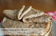 Crêpes integrali con albumi, ricetta base light