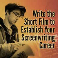 Clive Davies-Frayne explores how you can become a better screenwriter by writing and producing short film scripts.