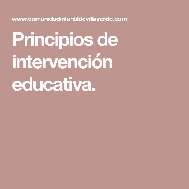 Principios de intervención educativa.