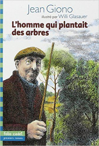 Amazon.fr - L'homme qui plantait des arbres - Jean Giono, Willi Glasauer - Livres