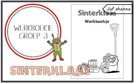 Juf Shanna: Thema Sinterklaas: werkboekje voor groep 3