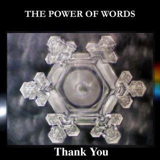 The work of Dr. Masaru Emoto. Water crystals form differently depending on the words written and placed under the containers. Words with positive meaning create crystals with coherence, balance and beauty.