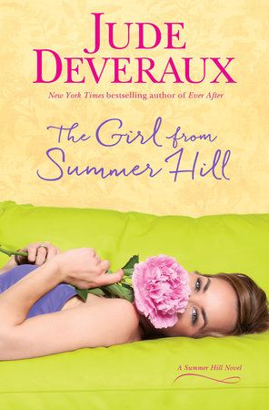 The Girl from Summer Hill by Jude Deveraux. Read it, loved it, had to stay up and finish it!