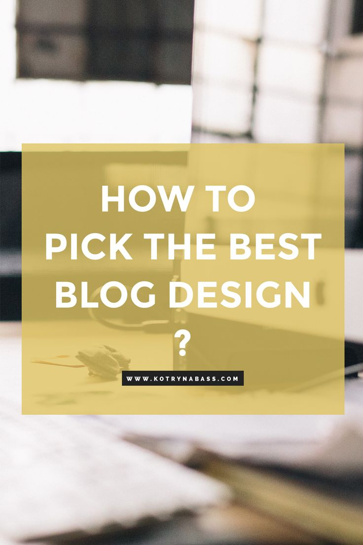 Have you ever visited a blog based on the promise of great content and … what a dump?!? Find out How to Pick the Best Blog Design.