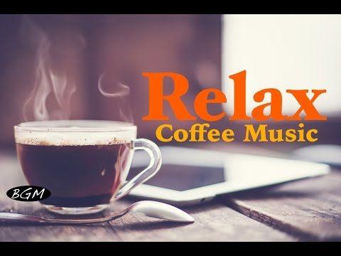 Relaxing Cafe Music - Jazz & Bossa Nova Music - Piano+Guitar Instrumental Music - Chill Out Music - YouTube
