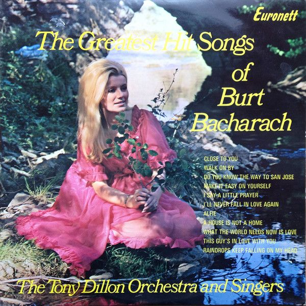 The Tony Dillon Orchestra And Singers - The Greatest Hit Songs Of Burt Bacharach (Vinyl, LP) at Discogs