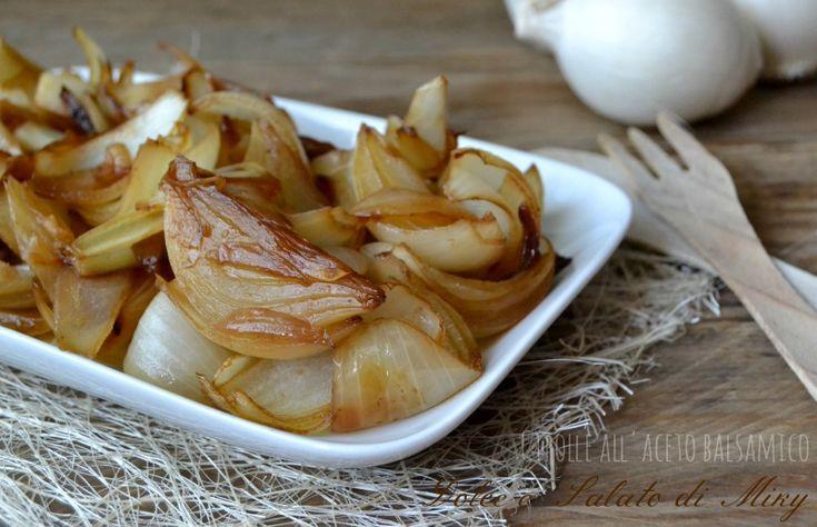 Ricetta cipolle all'aceto balsamico | Dolce e Salato di Miky
