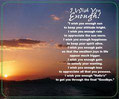 I Wish you Enough...