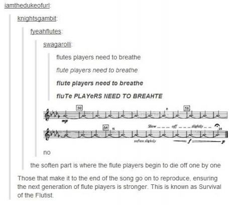 """Survival of the Flutist. This is hilarious. Yes, I know it's called """"stagger breathing"""", but this is still awesome."""