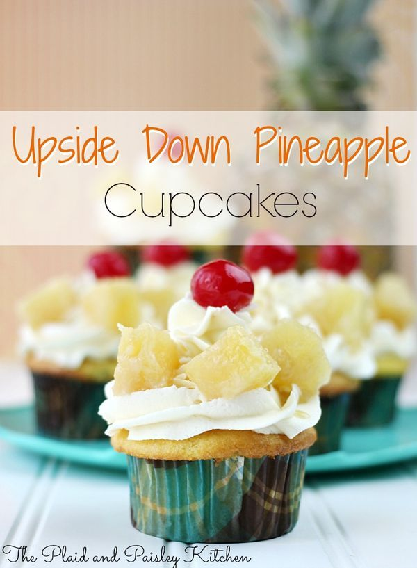 Upside Down Pineapple Cupcakes All the taste of Summer in one flavor filled bite! Taking a classic and making it new. Don't let a summer bbq pass without making these!