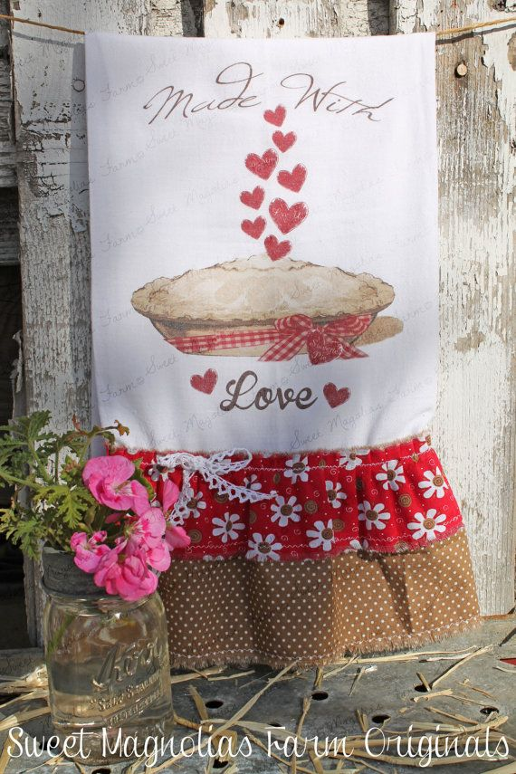 ".Valentine Flour Sack Kitchen Towel .""Made with Love"" . Sweetmagnoliasfarm ... 18.50"