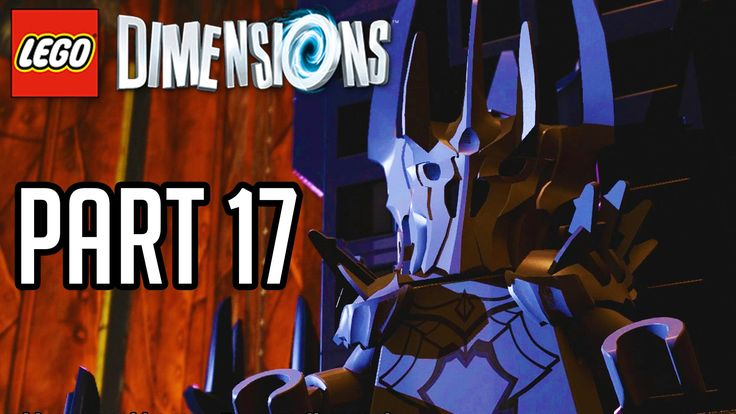 LEGO Dimensions Walkthrough Part 17 - SAURON BOSS!! (Gameplay PS4/XB1/Wi...