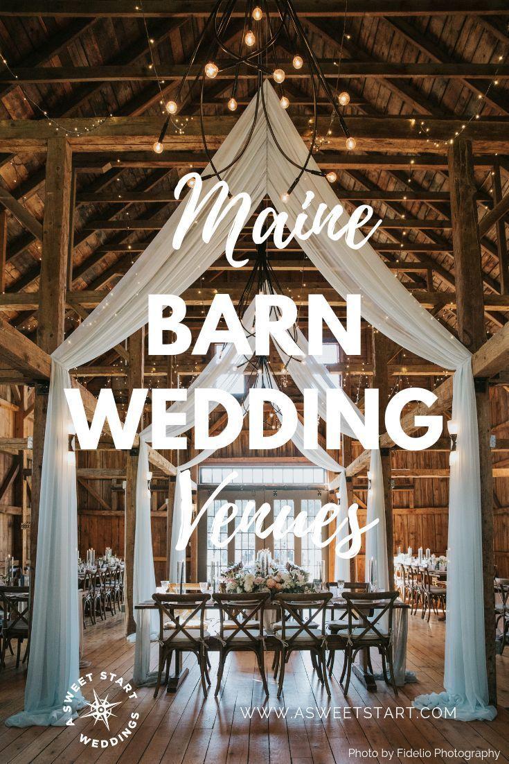 Maine Barn Weddings Maine Farm Weddings A Sweet Start Maine Barn Wedding Barn Wedding Maine Wedding