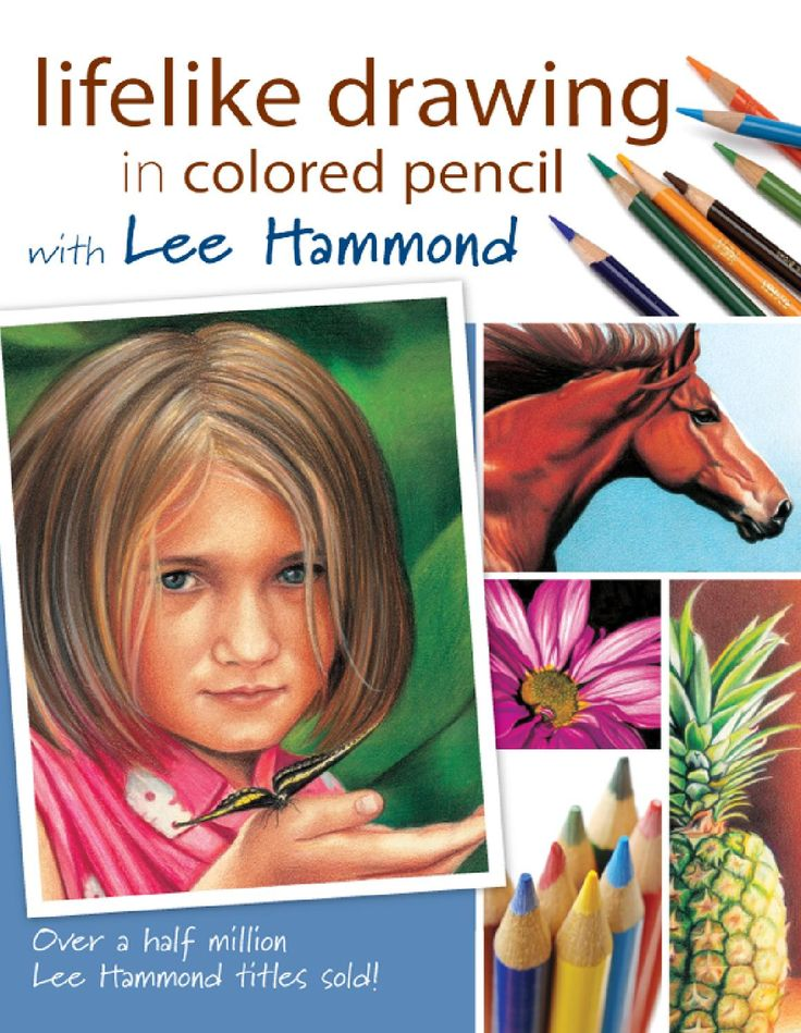 Lee Hammond - Dibujando Realismo con Lapices de Colores