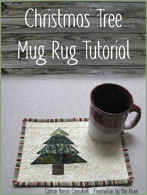 Free pattern tutorial for a cute little mug rug at Freemotion by the River: Christmas Tree Mug Rug Tutorial