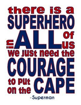 There is a Superhero in ALL of Us --- Superman Quote --- Motivational Poster   by Owly Gator's Market