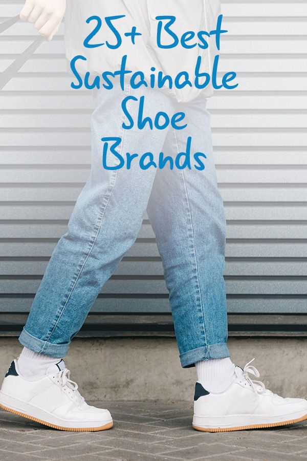 25 Best Sustainable Shoe Brands | Your