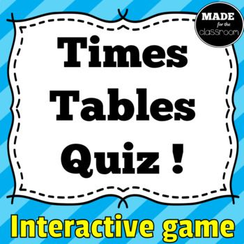 Times Tables Quiz - Interactive Powerpoint Game