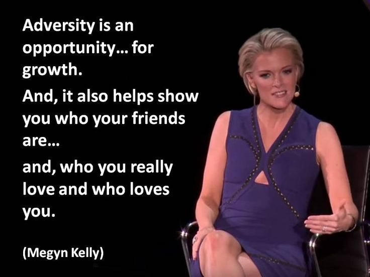 """Adversity is..."" (Megyn Kelly) Note: Image captured from ""Fox News' Megyn Kelly in conversation with Katie Couric"", Women in the World Summit, New York City, 2016. https://www.youtube.com/watch?v=YOpVYZ5iSG8 (this quote starts at about 24:55)"