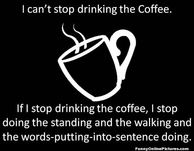 #Coffee #Humor #quote Picture