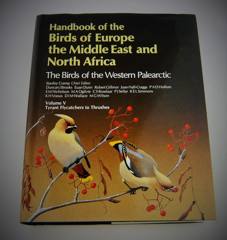 Volume 5 - Handbook of the Birds of Europe, the Middle East and North Africa: The Birds of the Western Palearctic : Tyrant Flycatchers to Thrushes.