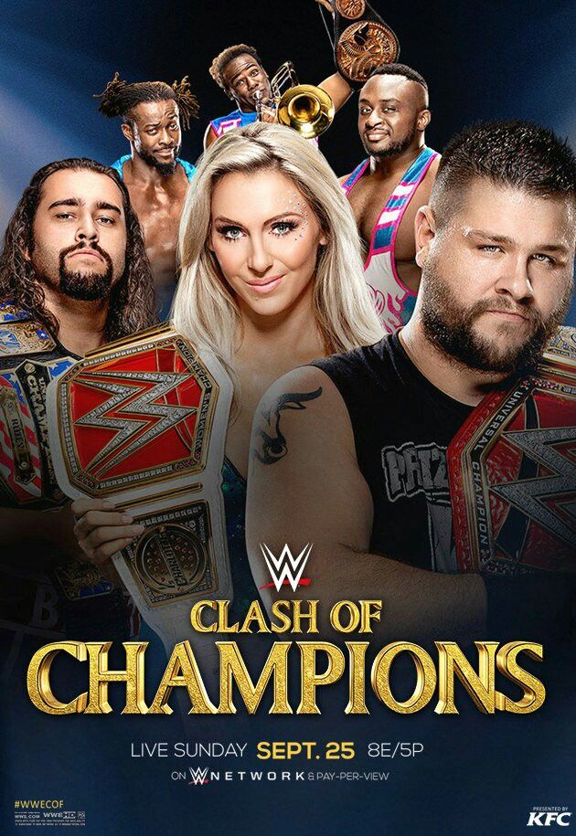 Clash of Champion: WWE Tag Team champions: New Days, WWE US Champion: Rusev WWE Raw Women's Champion: Charlotte & WWE Universal Champion: Kevin Owen all titles are in the lines