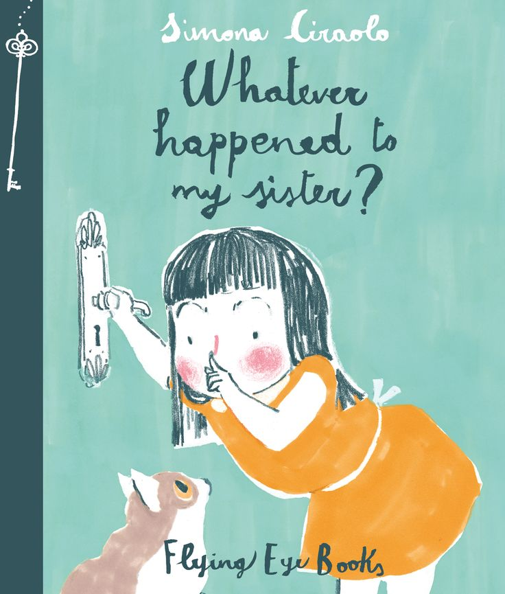 Flying Eye Books | Whatever Happened to my Sister? Ook in NL…