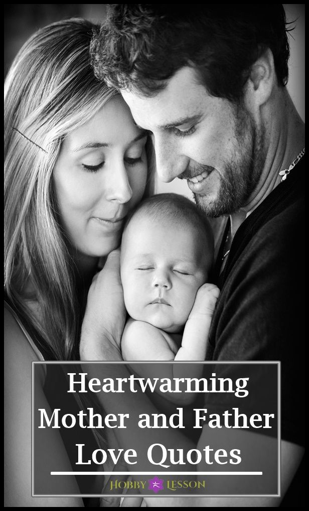 40 Heartwarming Mother And Father Love Quotes Father Love Quotes Fathers Love Mother Father Quotes