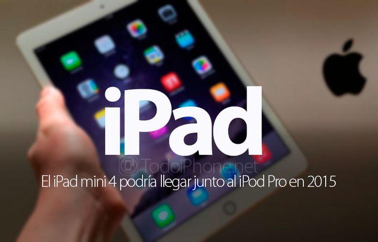 Ver iPad Mini 4 y iPad Pro llegarían en 2015, iPad Air 3 en 2016