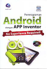 Pemrograman Android dengan APP Inventor, Wahana Komputer