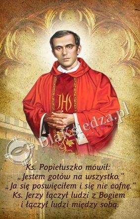Błogosławiony Ksiądz Popiełuszko - 4 :: DlaKsiedza.pl