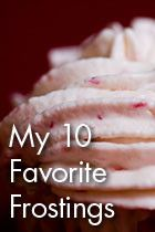 TO DO: Try each of these 10 frostings to see why they are favorites