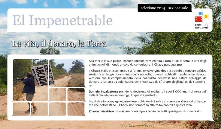 """""""El Impenetrable"""",  il western documentario che denuncia le violenze perpetrate dall'uomo su una delle più grandi foreste della terra."""