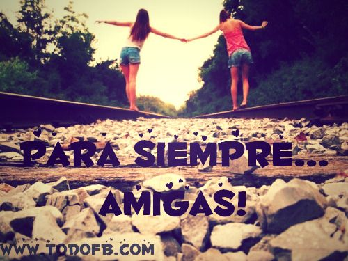 Frases Para Amigas: 70 Best ¡Frases Para Tu Mejor Amiga! Images On Pinterest