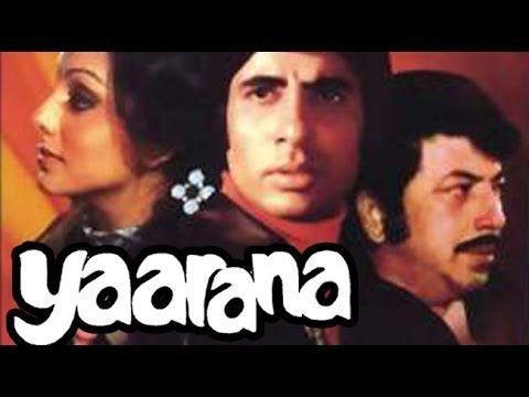 Yaarana 1981 | Full Movie | Amitabh Bachchan, Amjad Khan, Neetu Singh, T...