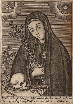 St Mariana de Jesus de Paredes Patron of Ecuador; Americas; bodily ills; loss of parents; people rejected by religious orders; sick people; sickness
