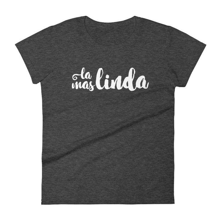 La Mas Linda Women's short sleeve t-shirt