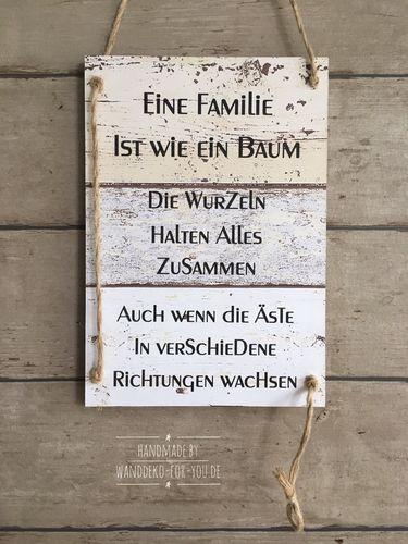 Eine Familie ist wie ein Baum… Vintage, Spruchtextschild, Sprüche, Holzschilder, Vintage, shabby chic, Liebe, Familie, Dekoration, Handmade, schwan…